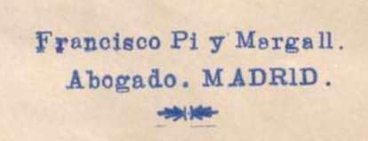 """Sello estampado en tinta azul con el texto: """"Franciso Pi i Margall. Abogado. Madrid"""""""