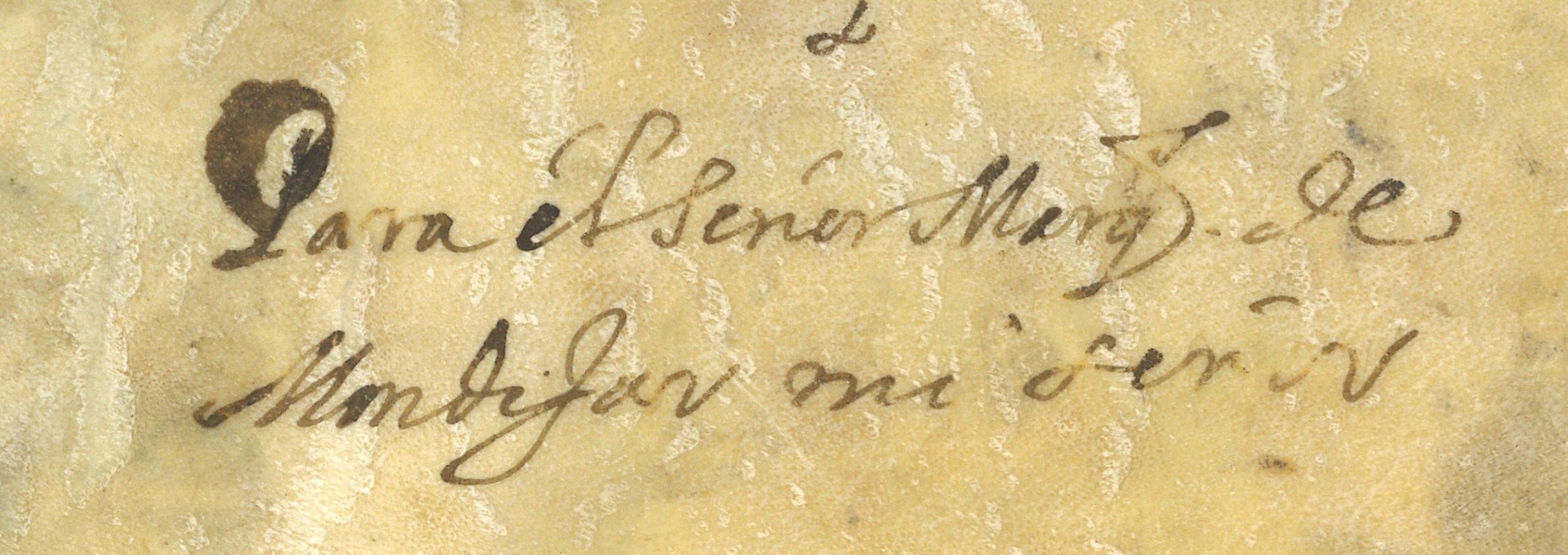 """Dedicatoria al Marqués de Mondéjar en la cubierta anterior: """"Para el señor Marqués de Mondéjar, mi señor"""""""