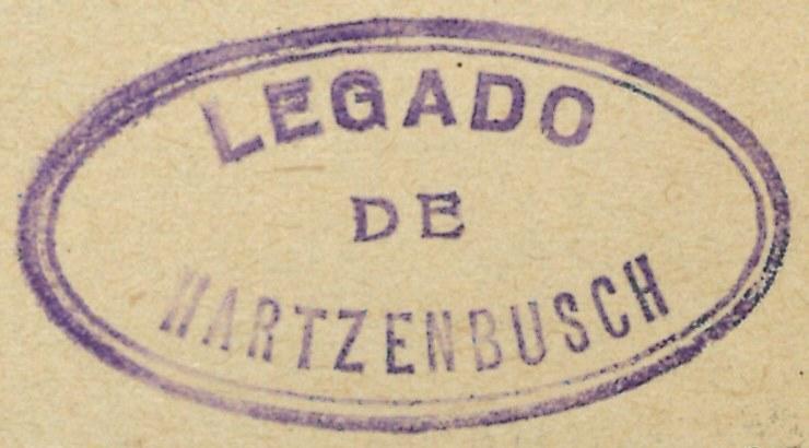 """Sello en tinta azul: """"Legado de Hartzenbusch"""""""